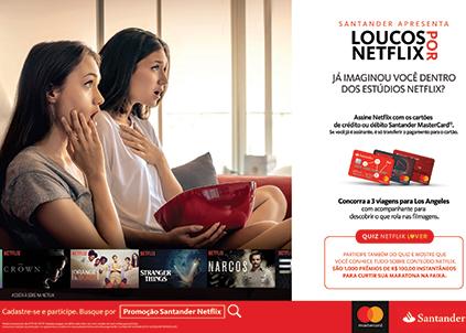 Ação que uniu Santander e Netflix para uma uma promoção em conjunto.